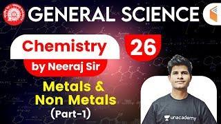 9:30 AM - Railway General Science l GS Chemistry by Neeraj Sir   Metals & Non Metals (Part-1)