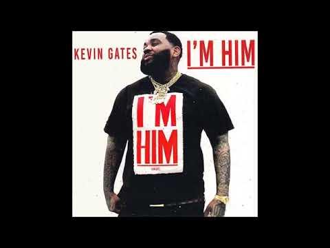 Kevin Gates Im Him Full Mixtape 2018