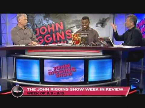 John Riggins Show Week in Review