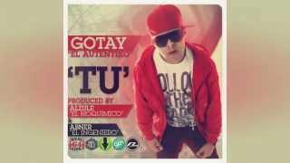 Gotay 'El Autentiko' - Tu (RealG4Life) (Millones Records The Secret Style))