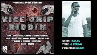 Sulfa - G String | Vice Grip Riddim | June 2013