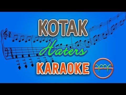 Kotak - Haters (Karaoke Lirik Chord) by GMusic