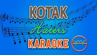 Kotak - Haters (Karaoke Lirik Chord) by GMusic