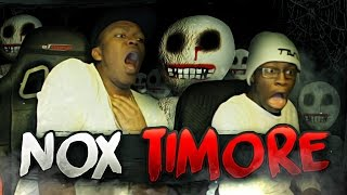 SCARIEST GAME EVER!! | NOX TIMORE