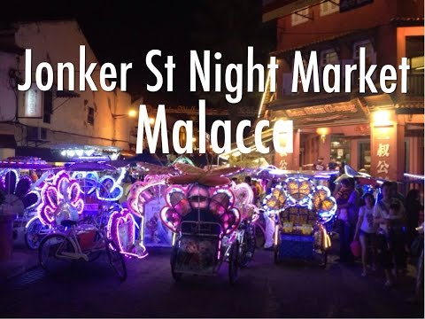 Jonker Street Night Market In Malacca - Malaysia's Best Mark