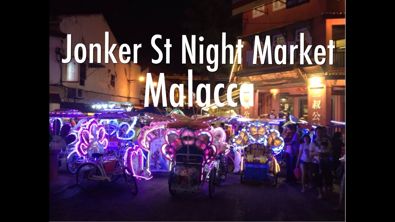 Jonker Street Night Market In Malacca