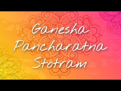 Ganesha Pancharatna Stotram | Art of Living