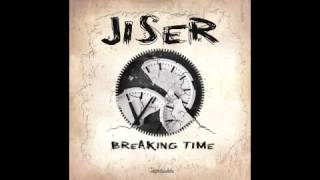 Official - Jiser - Breaking Time