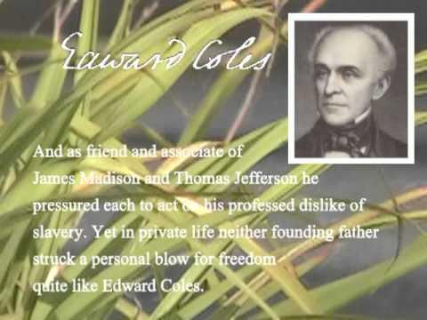 Crusade Against Slavery - Edward Coles, Pioneer of Freedom