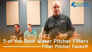 5 of the Best Water Pitcher Filters