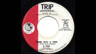 6 Pak ft. Larry Berney - There Was A Time [US, Psychedelic Funk/Soul] (1960s/70s) -- Drum Break