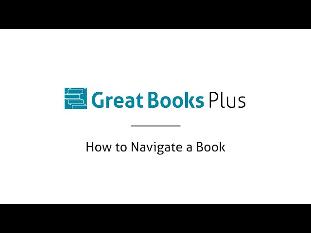 Great Books Plus — How to Navigate a Book