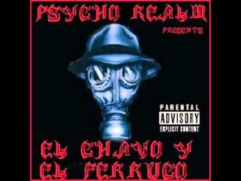 psycho realm presents el chavo y el ferruco