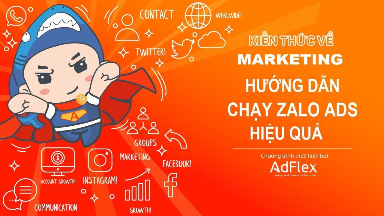 KIẾN THỨC MARKETING || Hướng dẫn chạy quảng cáo Zalo Ads hiệu quả, xu hướng kinh doanh zalo mới nhất
