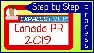 Express Entry 2019: Step by Step process