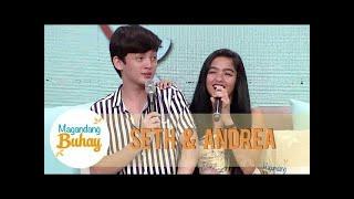 Andrea clarifies how Seth changed her life | Magandang Buhay