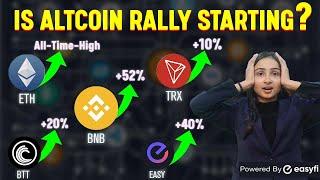 Altcoin Rally Start? (BNB, ETH…