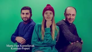 Marta Feat KarenSevak - Komitas