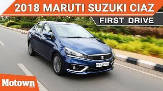 2018 Maruti Suzuki Ciaz | First drive | Motown India