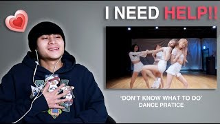 BLACKPINK - 'Don't Know What To Do' DANCE PRACTICE Reaction