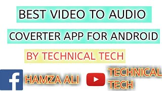 Best video to audio converter for android