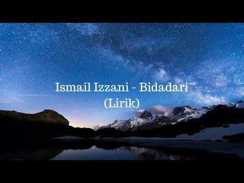 Ismail Izzani - Bidadari (Lirik Video)