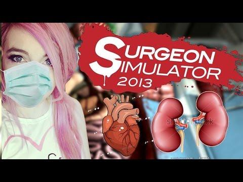 You Gotta Be Kidney Me!   Surgeon Simulator 2013
