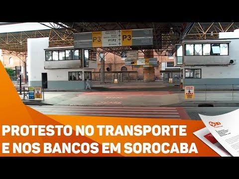 Protesto no transporte e nos bancos em Sorocaba - TV SOROCABA/SBT