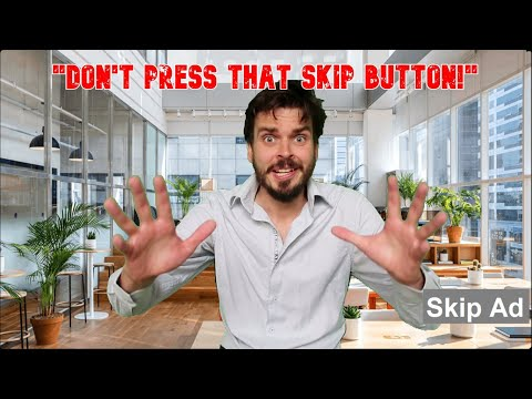 """""""Don't Press That Skip Button"""""""