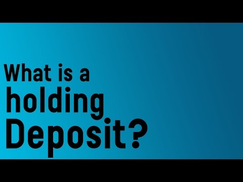 What is a holding deposit?
