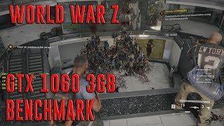 WORLD WAR Z | EVGA GTX 1060 3GB + I5-7400 + 8GB RAM | ULTRA - 1080p | BENCHMARK