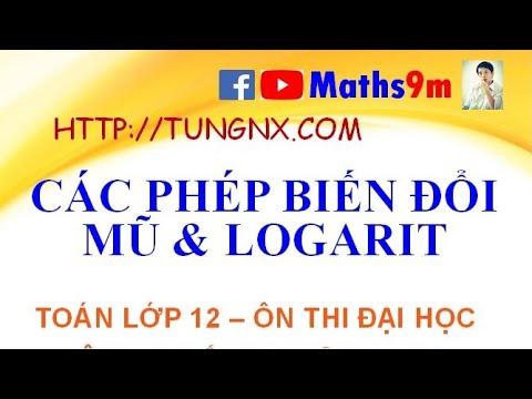 Các phép biến đổi mũ và logarit | Công thức mũ logarit | học toán 12 | Maths9m