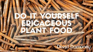 DIY Ericaceous Food: David Domoney's Gardening Quick Tips