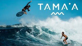 DC SURF IN TAHITI: TAMAA