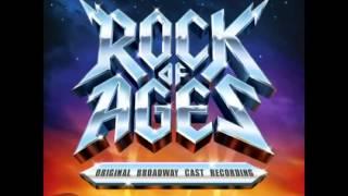 Rock of Ages (Original Broadway Cast Recording) - 6. We