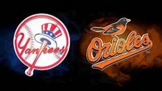 New York Yankees Vs Baltimore Orioles Live Stream and Play By Play
