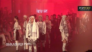 ISSUE A/W 2014 [Fashion Field Trip] VDO BY POPPORY Thumbnail