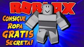 "COMO Conseguir ROPA ""Secreta"" GRATIS en ROBLOX 2019 ( Funciona )"