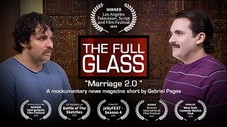 The Full Glass: Marriage 2.0
