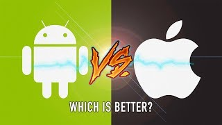 Apple vs Android, Who Is Better?