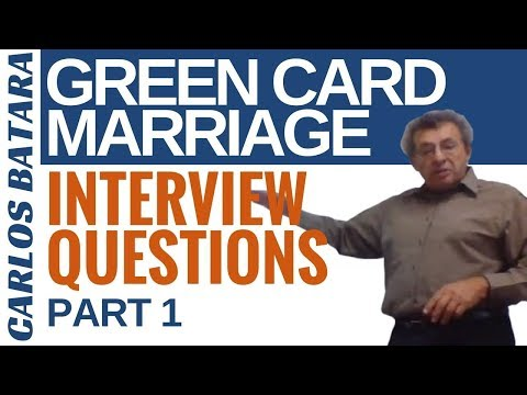 Your Green Card Marriage Interview: 12 Questions You Must Know (Part 1)