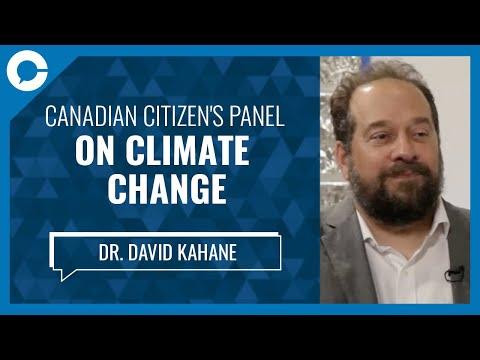 Dr. David Kahane: Canadian Citizen's Panel on Climate Change: