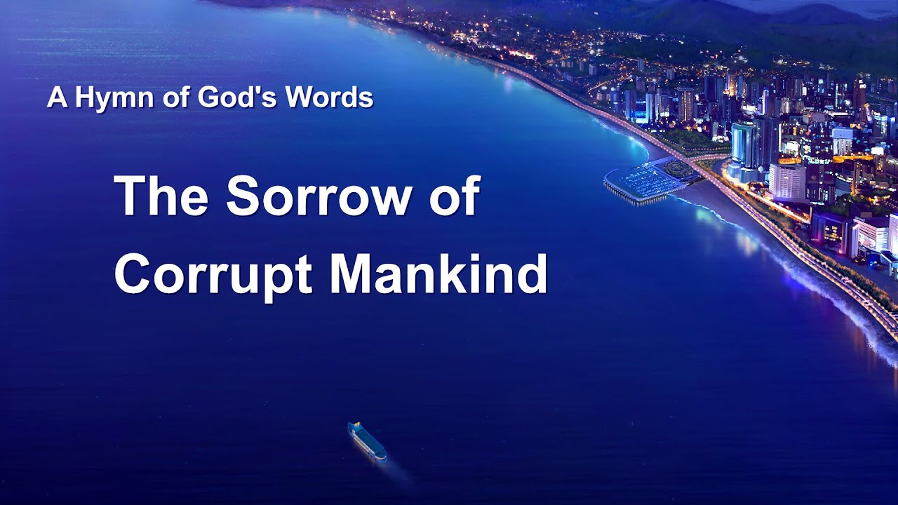 """English Christian Song With Lyrics   """"The Sorrow of Corrupt Mankind"""""""