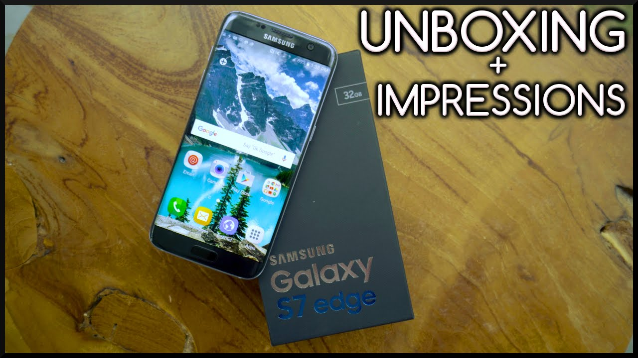 Samsung Galaxy S7 Edge - Live Unboxing and Impressions!