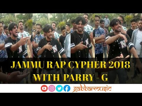 Jammu Rap Cypher 2018 with Parry G | Parry G 💪Supporting Underground Rap HipHop Artist J&K Talent |