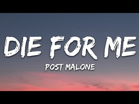 Post Malone - Die For Me (Lyrics) ft. Future, Halsey