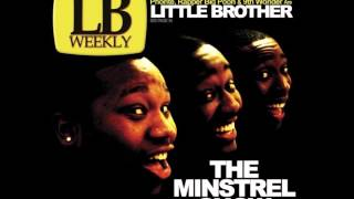 Little Brother Ft. Yahzarah - Welcome To The Minstrel Show