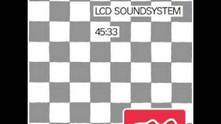 LCD Soundsystem - 45:33 (Theo Parrish's Space Cadet Mix)