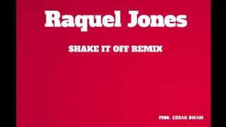 Raquel Jones- Shake It Off remix Taylor Swift Cover