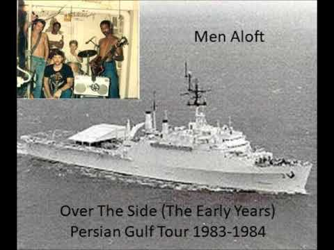 Men Aloft Over The Side The Early Years